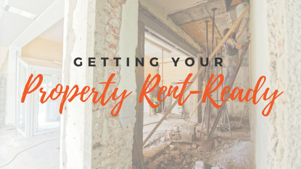 Geting Your Rental Property Rent-Ready