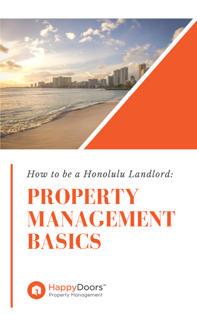 How to be a Honolulu Landlord - Property Management Basics